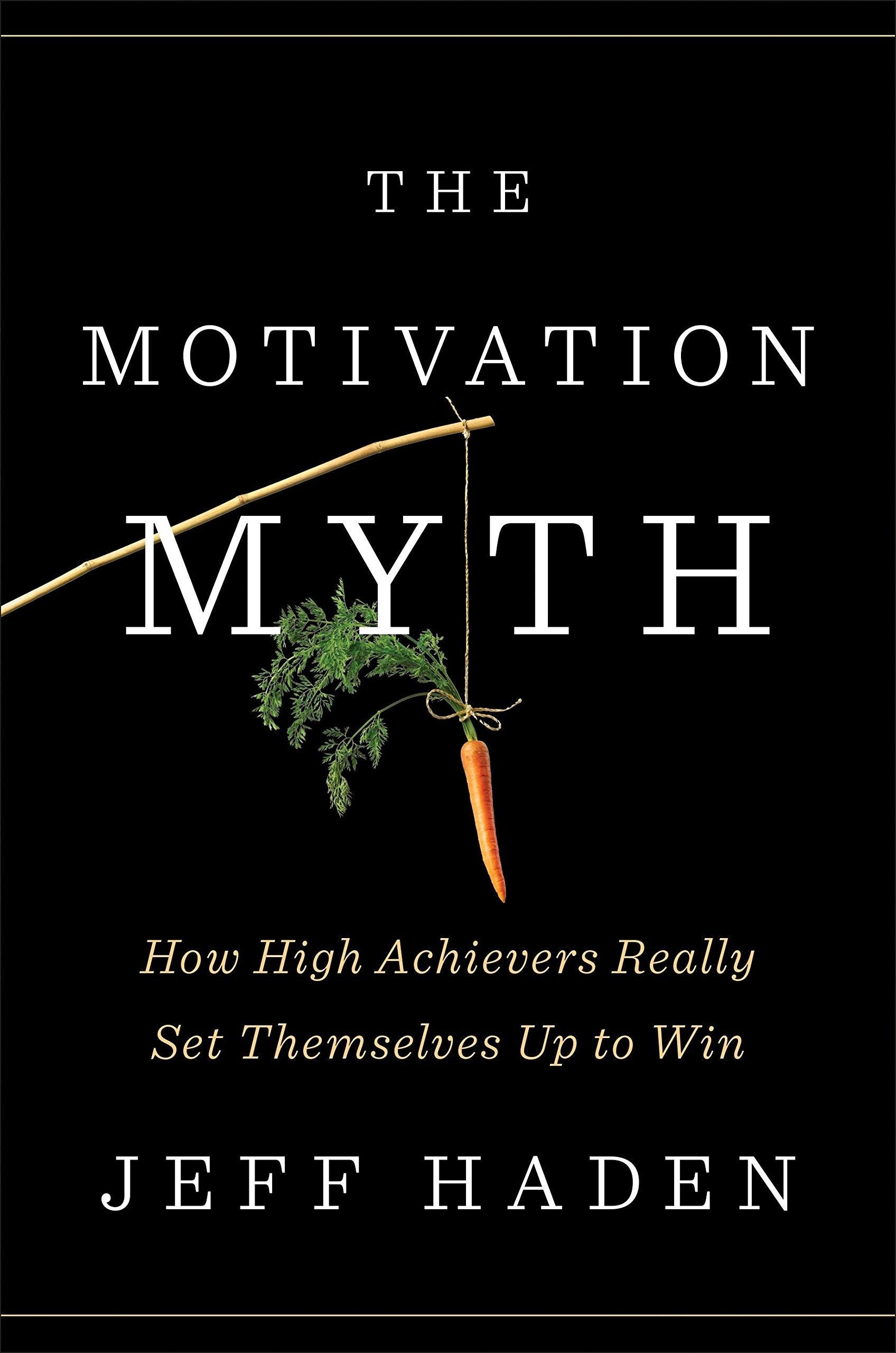 motivation myth   jeff haden   one37pm