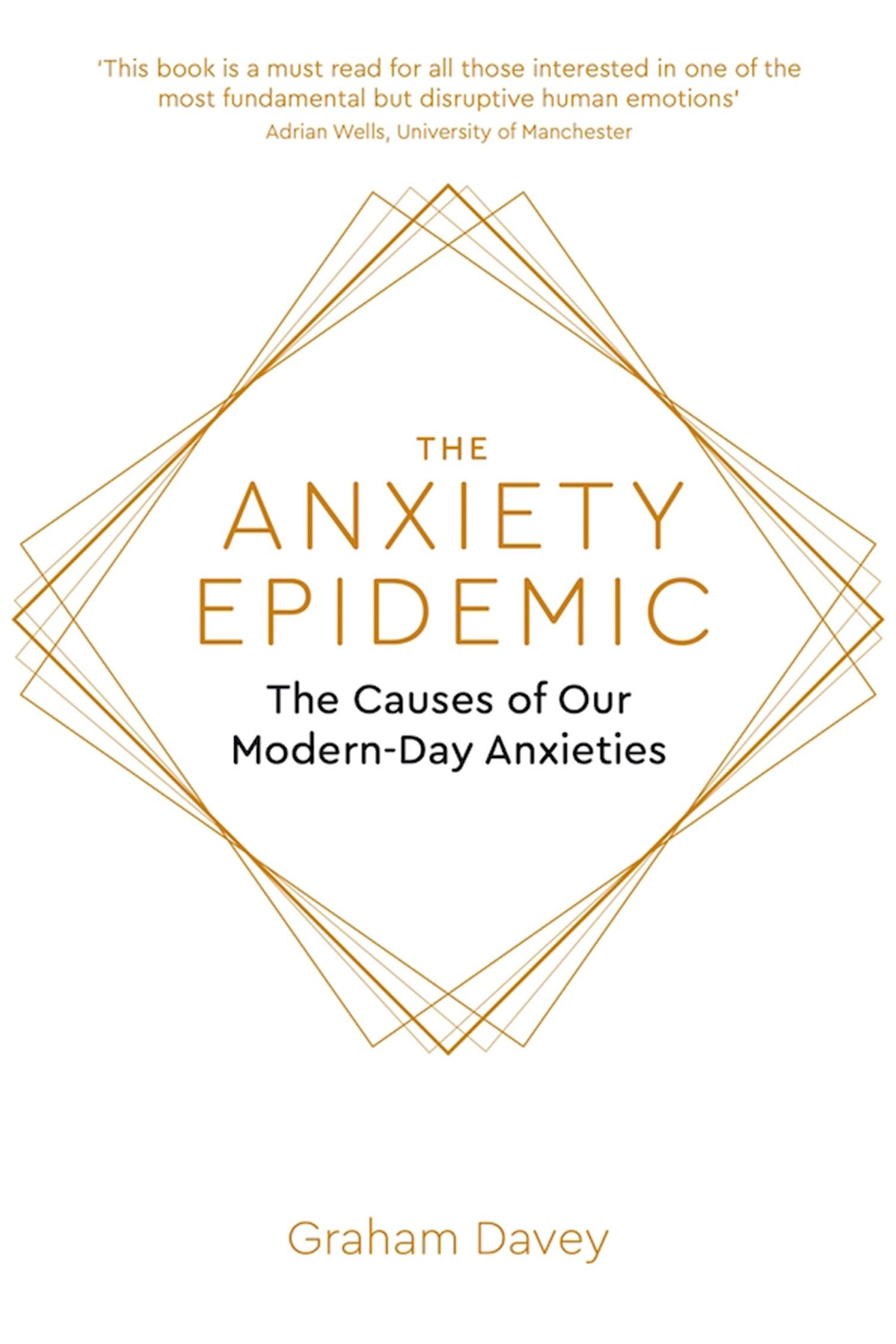 theanxietyepidemicgrahamdavey