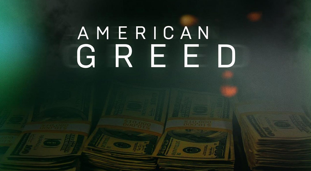 The Craziest Episodes of 'American Greed', Ranked