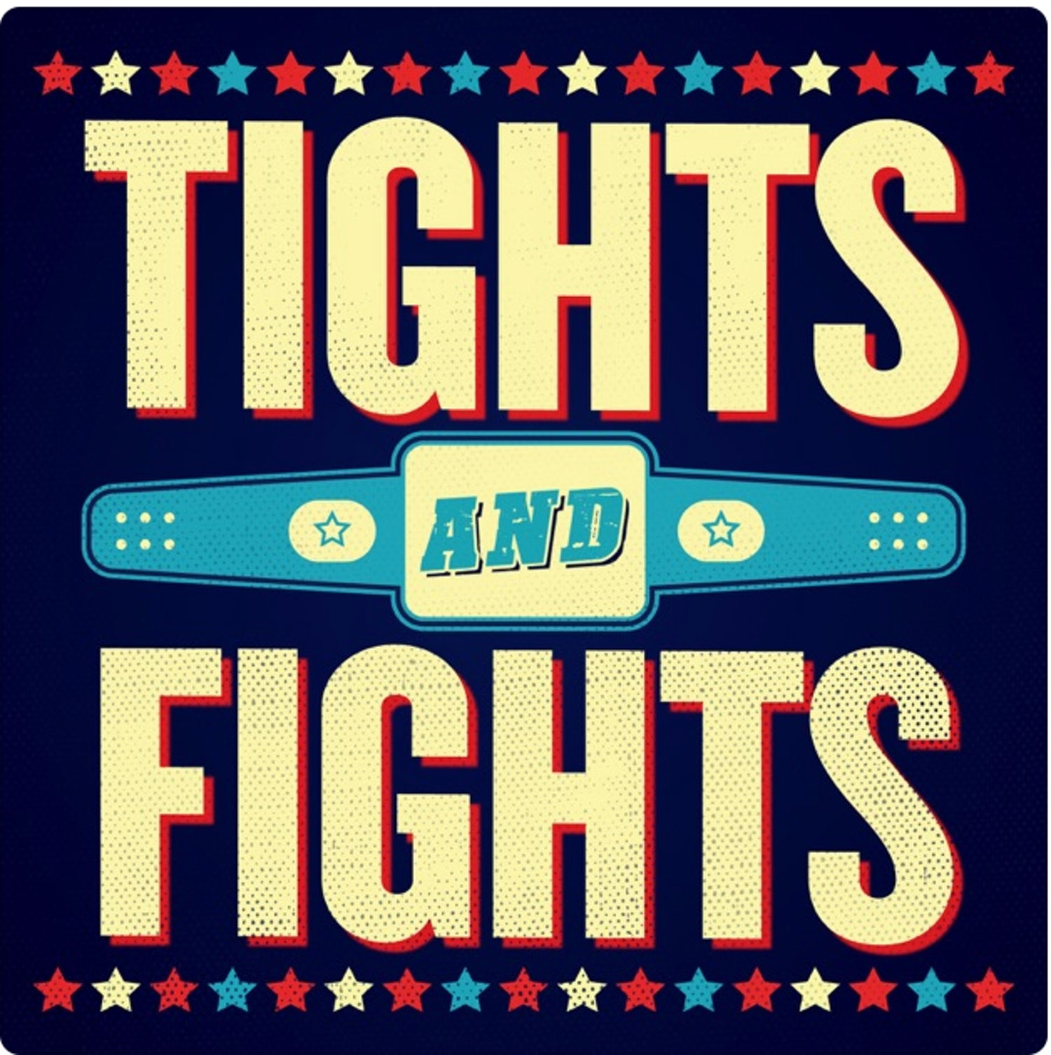 TightsandFights Podcast